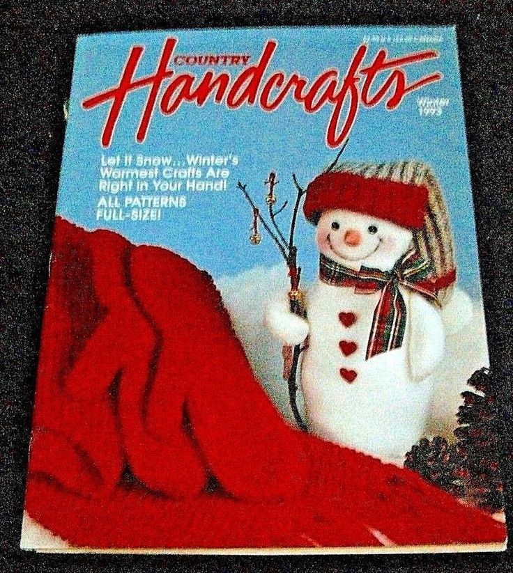 Country Handcrafts Magazine Winter 1993 Fleece Snowman Country Critters.......