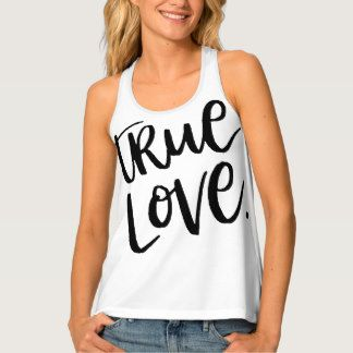 True Love. Tank Top