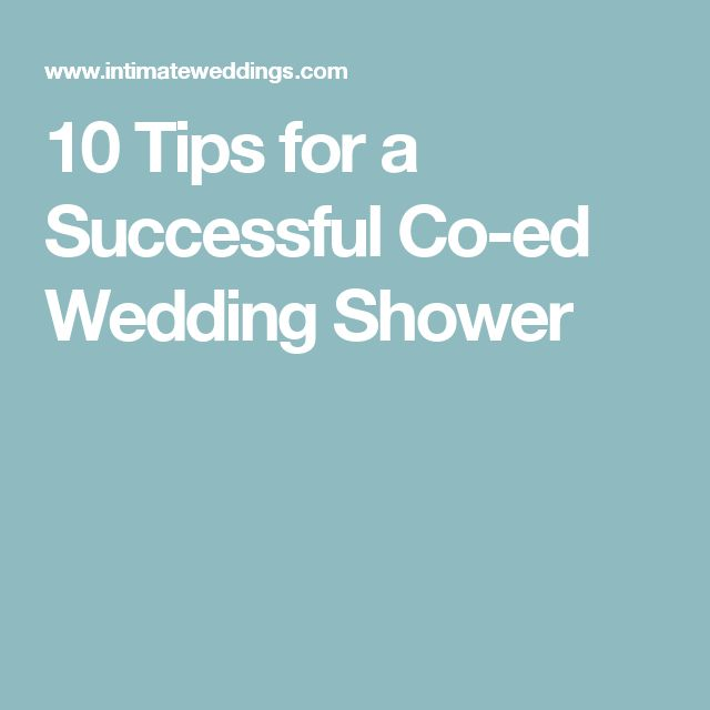 10 Tips for a Successful Co-ed Wedding Shower