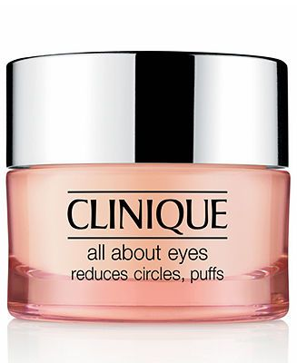 Clinique -All About Eyes -a highly rated dark circle remover, $30 at Macys