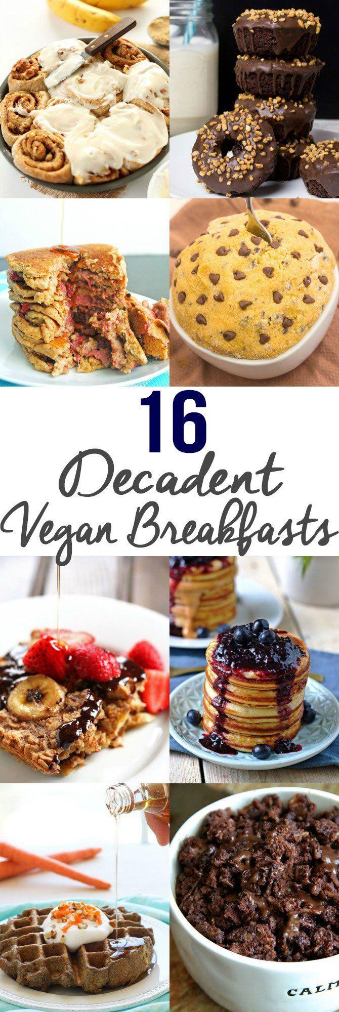 16 Decadent Vegan Breakfast Recipes