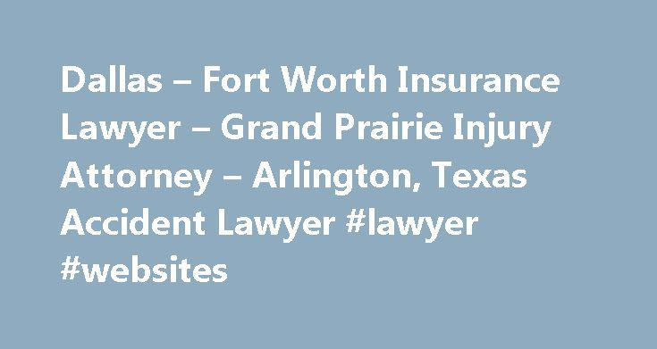 Dallas – Fort Worth Insurance Lawyer – Grand Prairie Injury Attorney – Arlington, Texas Accident Lawyer #lawyer #websites http://attorneys.remmont.com/dallas-fort-worth-insurance-lawyer-grand-prairie-injury-attorney-arlington-texas-accident-lawyer-lawyer-websites/  #insurance attorney Welcome Since its beginning, the Mark Humphreys Law Firm has represented individuals in their legal needs. In the past several years that work has been helping people who (...Read More)