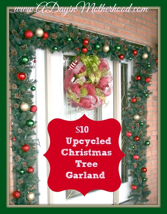 Under $10 Door Garland as we Upcycle an Old Artificial Christmas Tree!