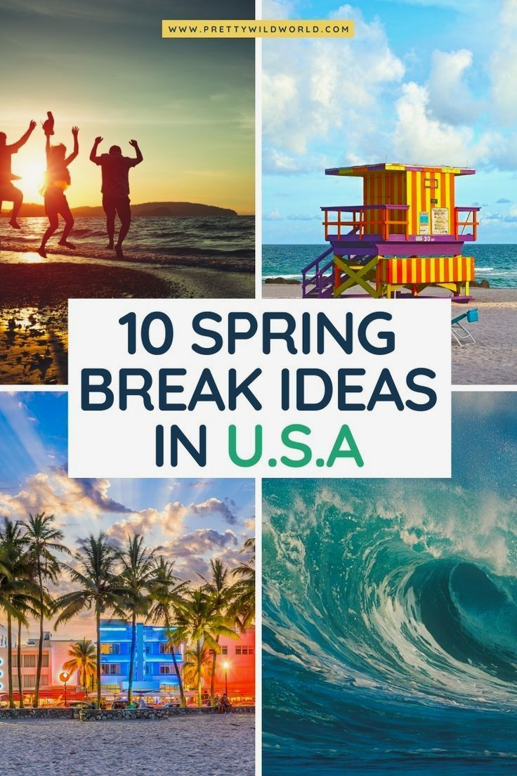 Spring Break In Usa Us Travel Ideas Travel To Us Usa Travels Vacations In Usa Vacat Best Spring Break Destinations Vacation Usa Spring Break Destinations