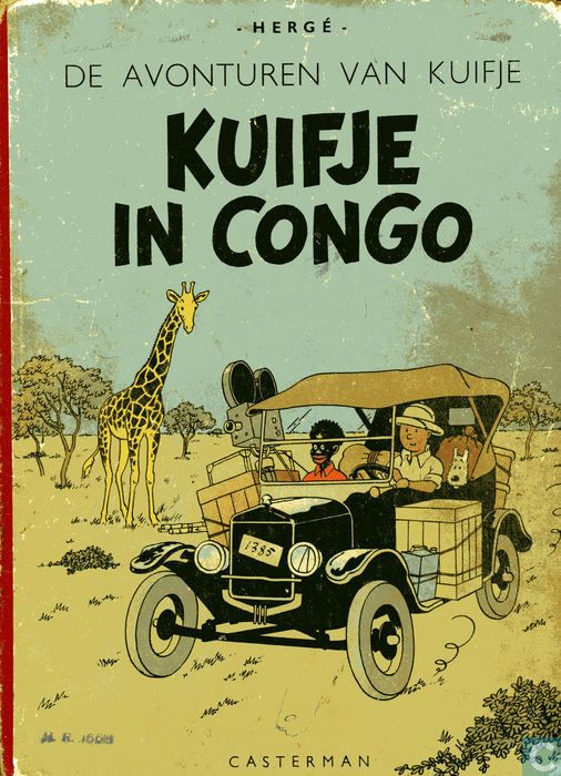 Kuifje /Tin tin ,Kuifje in Congo ,Tin tin in Congo a first edition hardcover a real collecter item