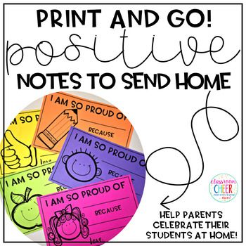 Sending positive notes home are a great way to engage parents and let them know about their students' successes throughout the day! These notes are easy to use! Print them on colorful paper to fill out throughout the day OR Edit them on your computer