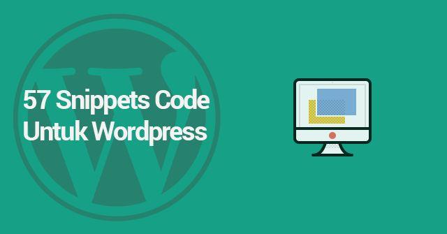 57 Snippets Code untuk WordPress