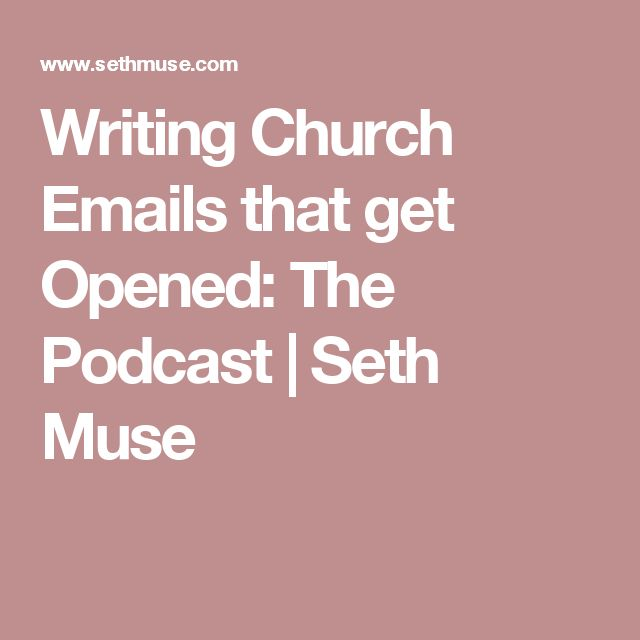 Writing Church Emails that get Opened: The Podcast   Seth Muse