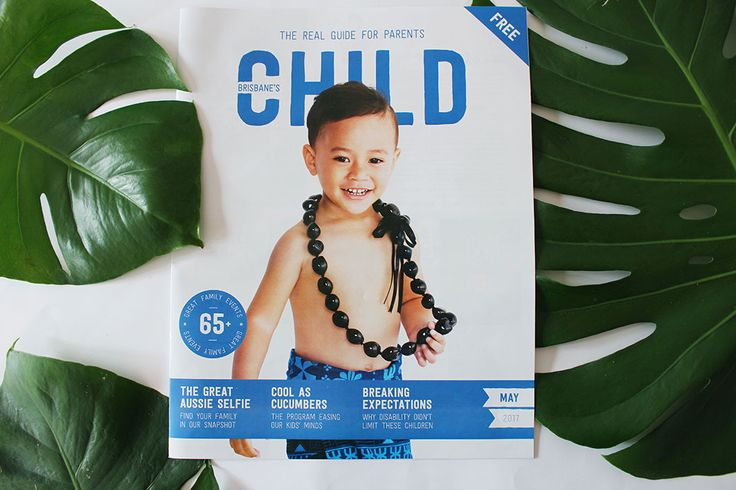 Welcome to the May issue of CHILD magazines, introduced by our editor-in-chief, Kim Richards. This month's cover model, Stevenson, is three years old. He was born in Samoa and moved to Australia wh…