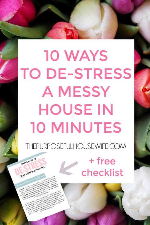 How to manage your house, your day, and de-stress as a mom in 10 minute chunkarticles, blog posts, motherhood, moms, parenting, minimalism, intentional living, purpose, schedule, planning, clutter, cleaning, overwhelm, stress, uncluttered, unclutter, destress, declutter, purge, purging, momlife, sahm, minimalist, minimal, home, house, space, rooms…