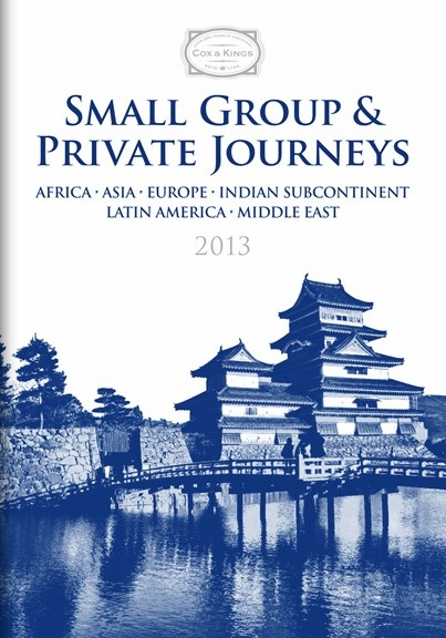 Cox & Kings - Small Group & Private Journeys Brochure 2013