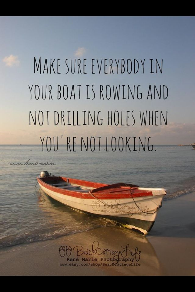 Team Work Confrontation Quotes, Drill Hole, Beach Cottages, Serious Quotes, Inspiration, Group Work, Boats, Toxic People...