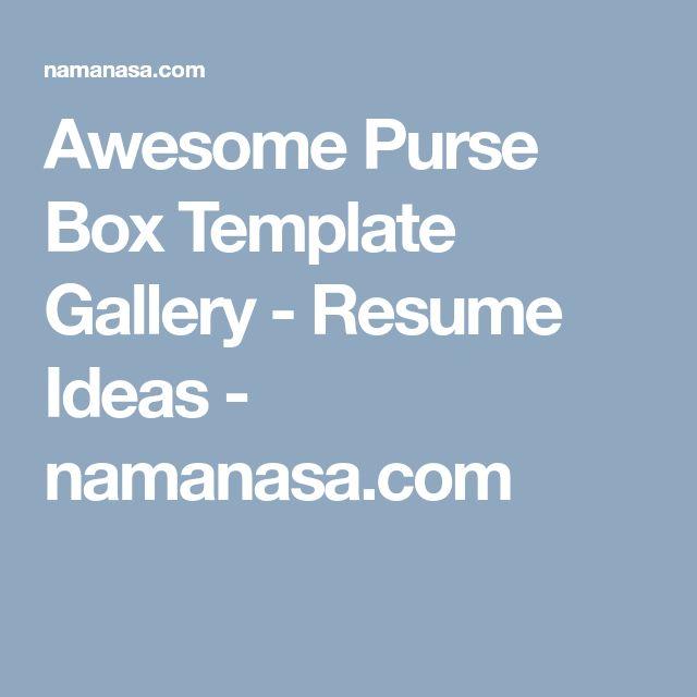Awesome Purse Box Template Gallery - Resume Ideas - namanasa.com