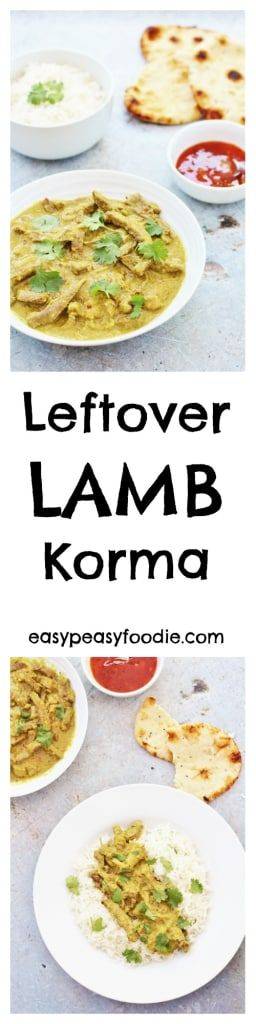 Had a delicious joint of roast lamb and wondering what to do with the leftovers? How about a quick and easy curry? This Leftover Lamb Korma takes just 25 minutes – perfect for a quick and easy midweek meal. (And if you don't have any leftover roast lamb, read on – I have tips on how to 'create' some leftovers!!) #lamb #leftoverlamb #korma #lambkorma #leftoverlambkorma #lambcurry #loveyourleftovers #roastlamb #roastdinner #easyrecipes #midweekmeals #easypeasyfoodie