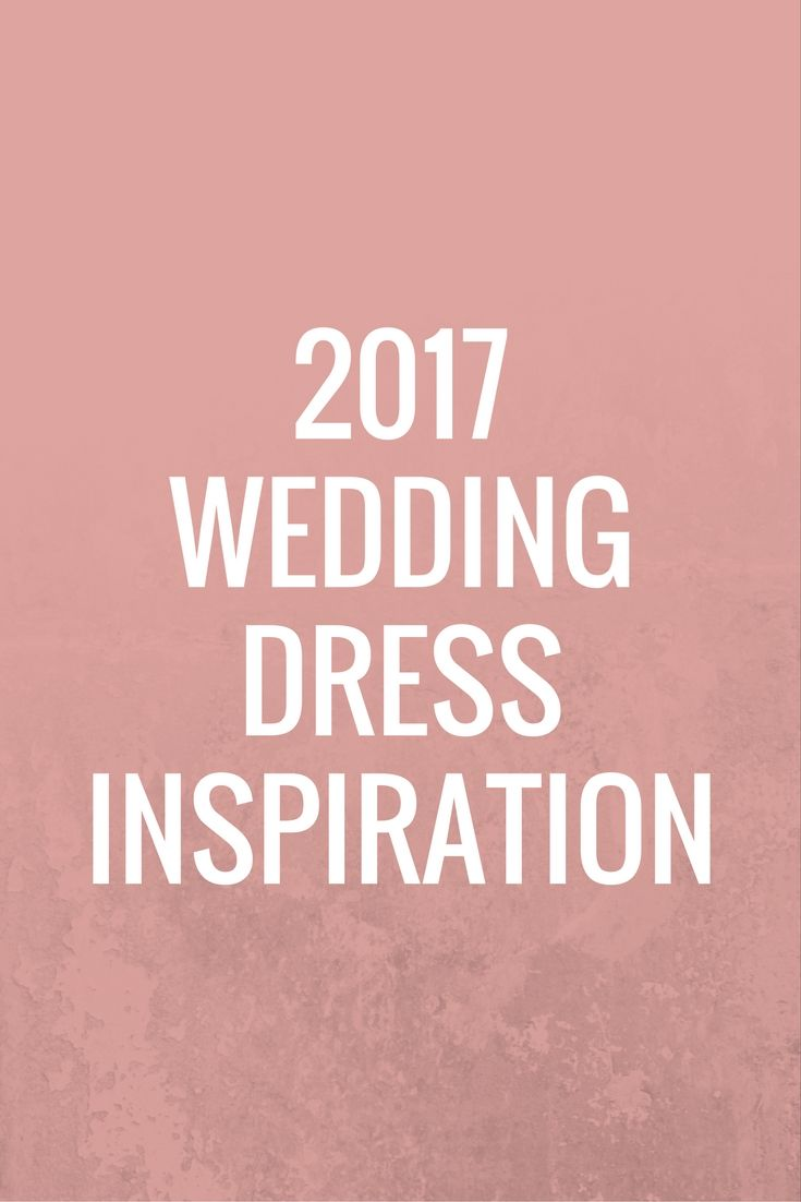 2017 is slowly creeping up and tons of exciting engagements are going to be happening this holiday season so, we thought we would share some of our fave wedding gowns to give the soon to be brides some pretty inspiration. Ready for some sparkling goodness?