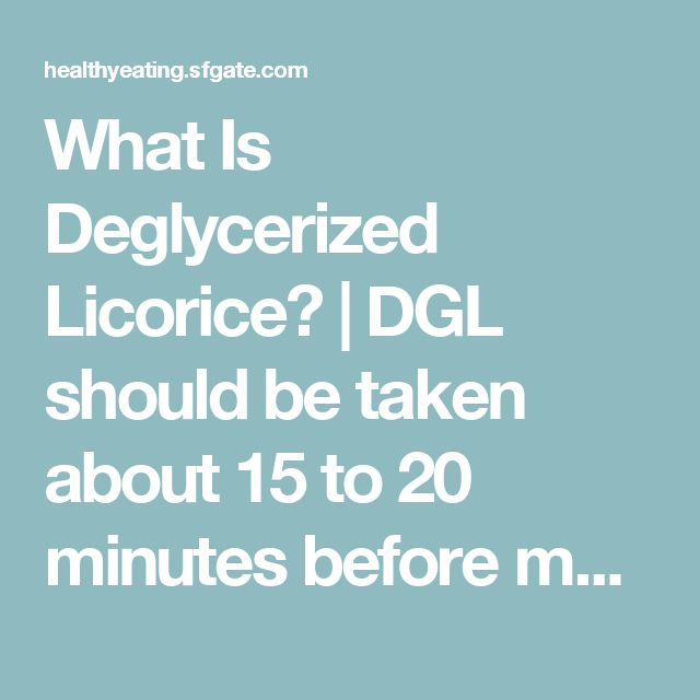 What Is Deglycerized Licorice? | DGL should be taken about 15 to 20 minutes before meals; consuming it after meals is ineffective. DGL can also be dissolved in warm water to make a mouthwash interacting with saliva to help heal mouth ulcers called canker sores.  Contraindications  Although DGL is considered to be free of glycyrrhizin, some small amounts  remain. Be cautious if you have a history of heart trouble, high blood pressure or low blood potassium.