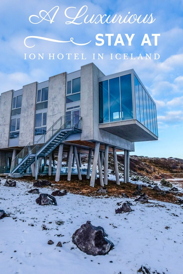 A luxurious stay at the ion hotel in iceland