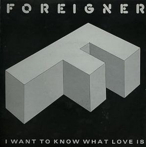 foreigner-i-want-to-know-what-love-is