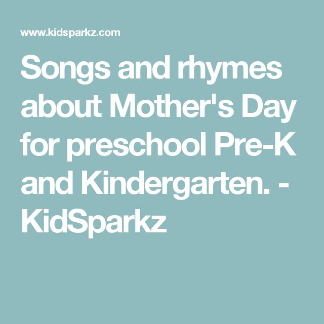 Songs and rhymes about Mother's Day for preschool Pre-K and Kindergarten. - KidSparkz