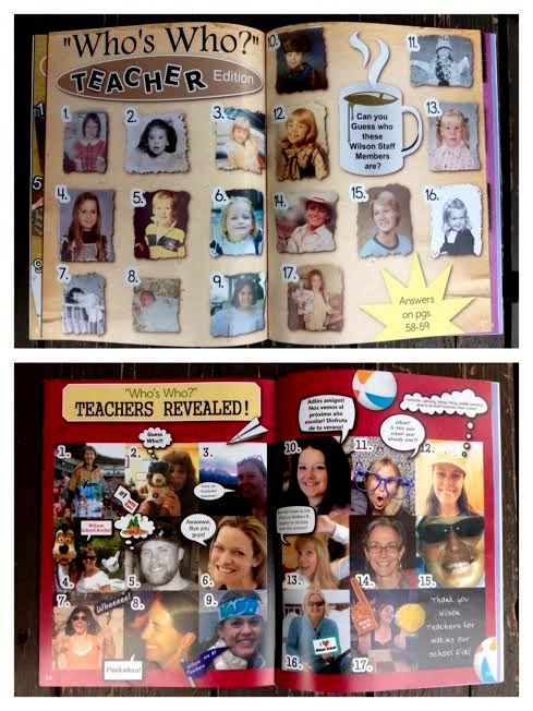 """""""Who's Who?- TEACHER edition""""   We do a Who's Who section every year for our graduating students. This year, we surprised the kids with a Teacher edition!   *Ask teachers to participate, then collect one childhood photo for the Who's Who pages, and one current photo for the reveal pages in the back of the book. We asked our participating staff to take a silly selfie of themselves for our reveal pages, which made it more fun! This was a fun addition to our yearbook!"""