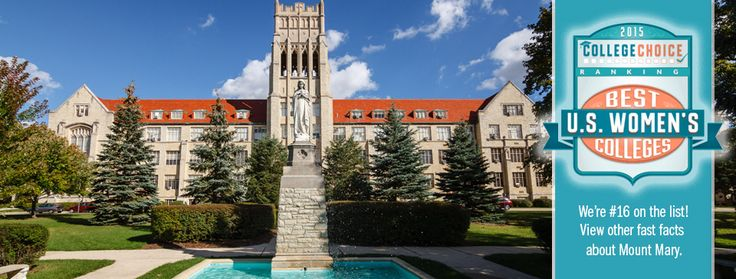 Best Women's College: Mount Mary University, Milwaukee WI