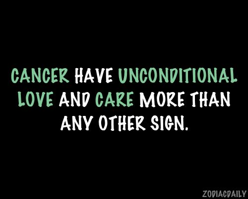 More unconditional love and care than the other signs.