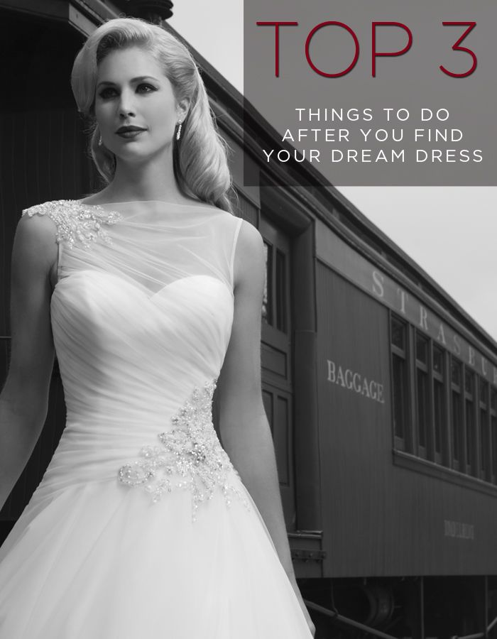 Top 3 Things To Do After You Find Your Dream Dress- Save it, find the nearest bridal store, and attend trunk shows!
