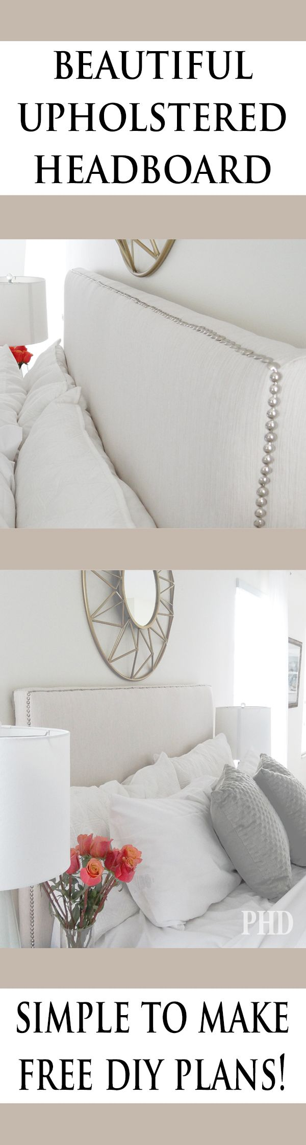 diy headboard upholstered.  Best step by step tutorial out there for making an upholstered Headboard.  Nailhead Trim.  DIY Home Decor.