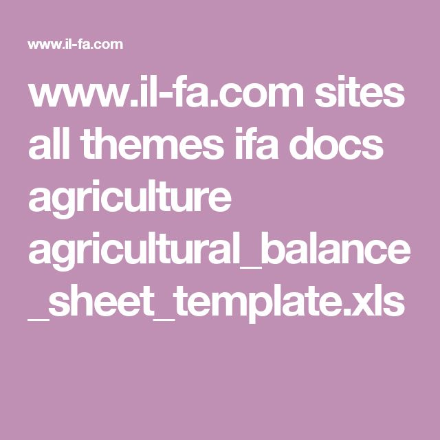 www.il-fa.com sites all themes ifa docs agriculture agricultural_balance_sheet_template.xls