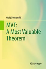 MVT : a most valuable theorem Smorynski, Craig New York, NY : Springer Berlin Heidelberg, 2017 Junio 2017