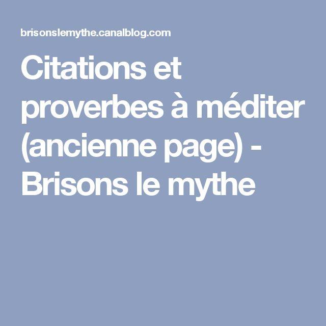 Citations et proverbes à méditer (ancienne page) - Brisons le mythe
