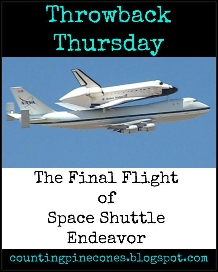 A Throwback Thursday of the Final Flight of Endeavor