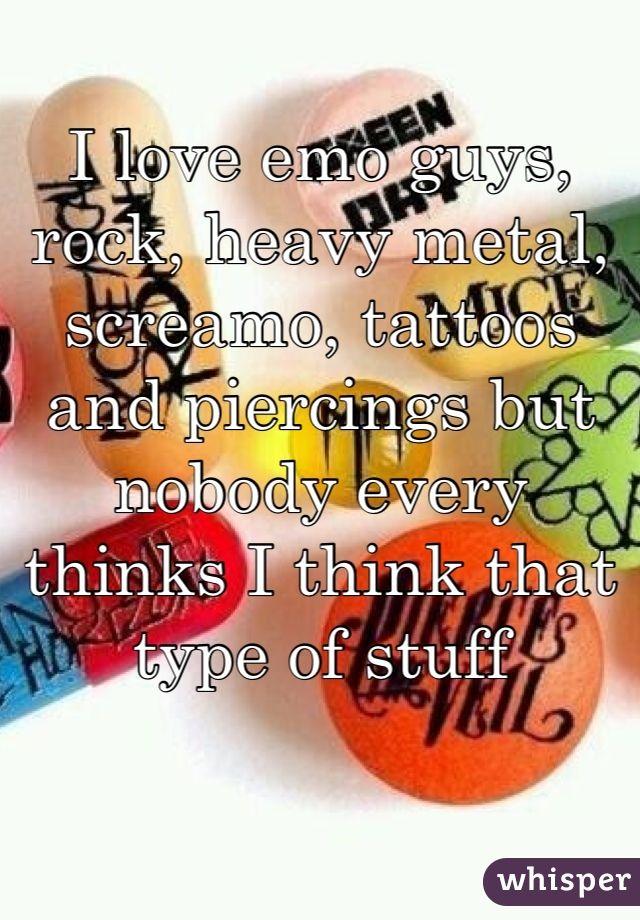I love emo guys, ...   Whisper - Share, Express, Meet