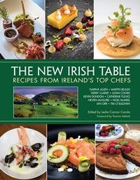 Coming February 7, 2017. Pre-order now! Edited by: Leslie Conron Carola Welcome to the new Irish table! Ten award-winning chefs dismantle the stereotype of Irish cuisine being a boil, a fry, or soda b