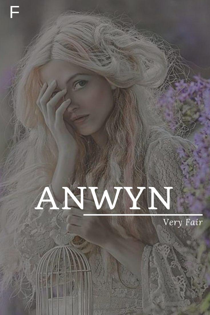 Anwyn, wat zeer eerlijk betekent, Welshe namen, een baby meisjesnamen, een baby namen, vrouwelijke n …