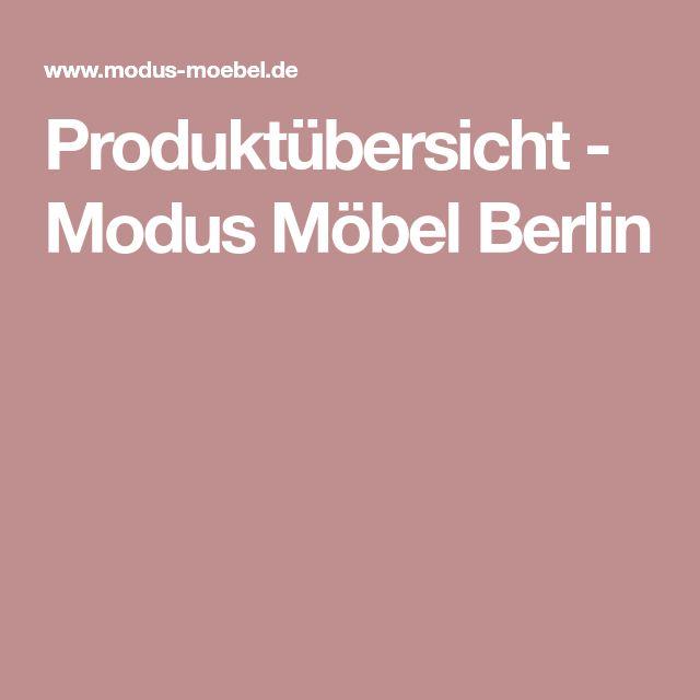 Produktübersicht - Modus Möbel Berlin