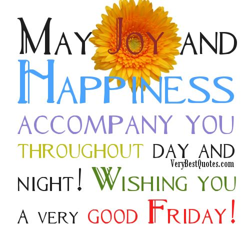 Wishing You A Great Weekend Quotes: 474 Best Images About Happy Friday On Pinterest