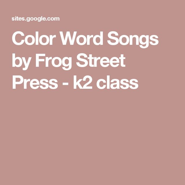 Color Word Songs by Frog Street Press - k2 class