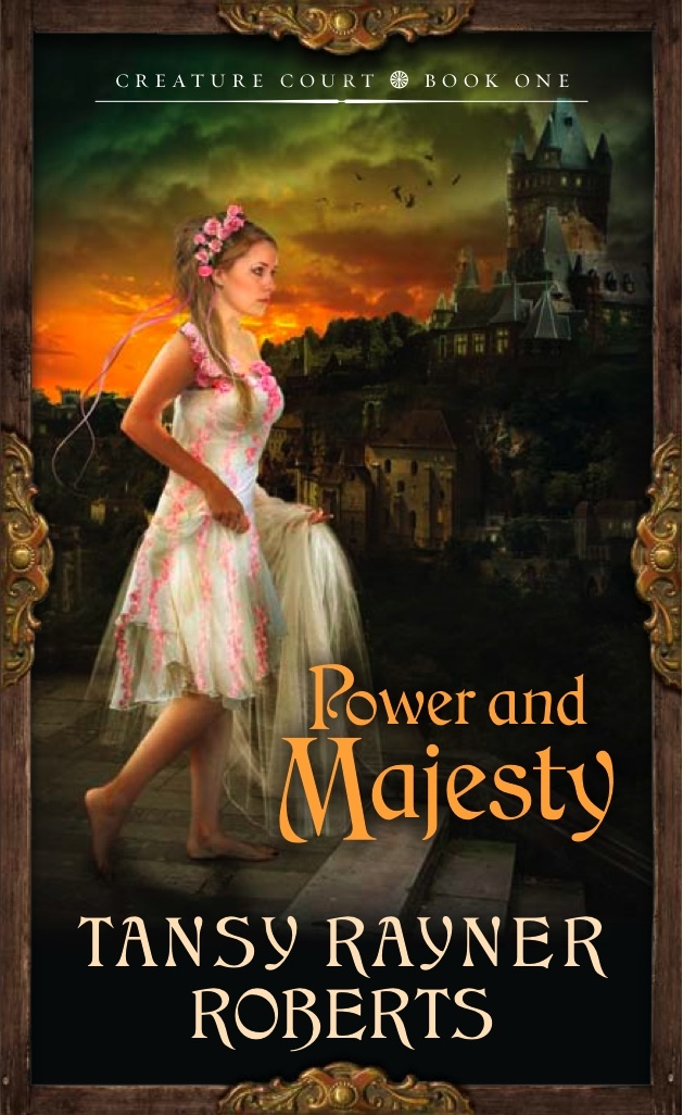 Power and Majesty, by Tansy Rayner Roberts
