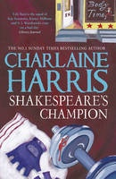 Shakespeare's Champion - Charlaine Harris: Lily Bard has started over in the quiet town of Shakespeare, Arkansas, as a cleaning lady. She works out her anger and the pain of her past with martial arts. For Lily, the gym is a place to get away from her troubles, not find more of them. But when she stumbles on the corpse of a local bodybuilder, his neck broken with a barbell, the town's underlying racial tensions begin to boil over. The white victim was connected to two unsolved murders of…
