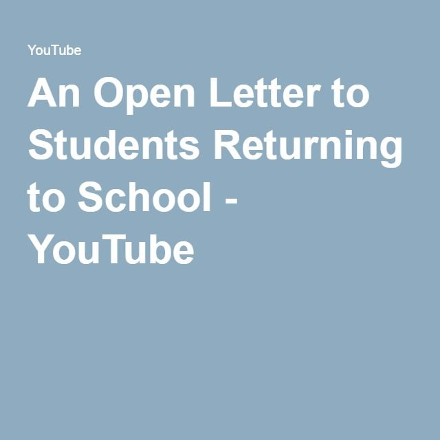 An Open Letter to Students Returning to School - YouTube