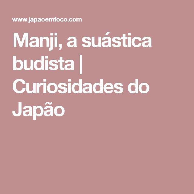 Manji, a suástica budista  | Curiosidades do Japão