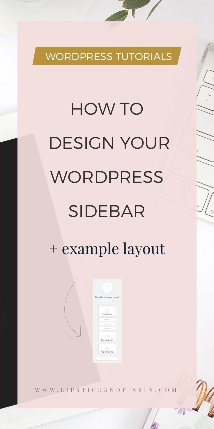 Having a sidebar designed the right way will help you attract more clients and also retain your website visitors. Read this to learn how to design it right! | WordPress tutorials, WordPress tips, how to start a blog, WordPress plugin tutorials, WordPress for beginners, WordPress tips blog design, WordPress tips cheat sheets, WordPress tips tutorials