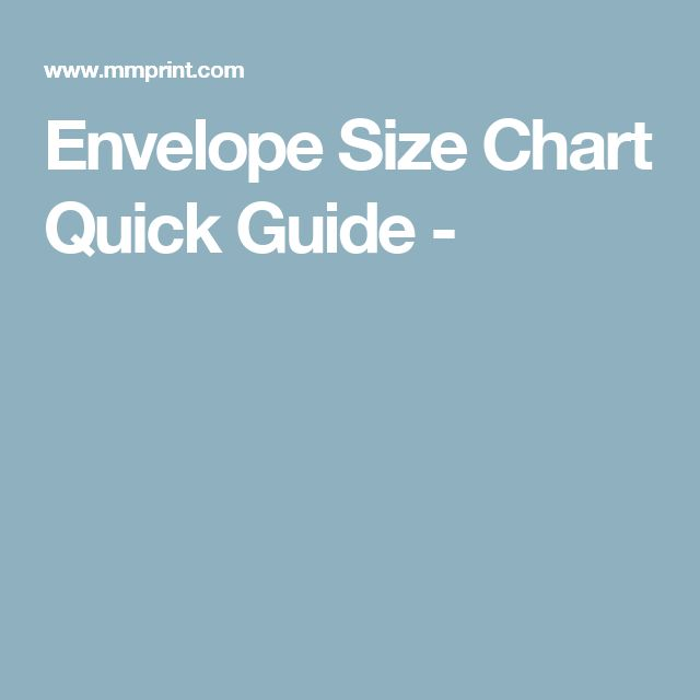 Envelope Size Chart Quick Guide -