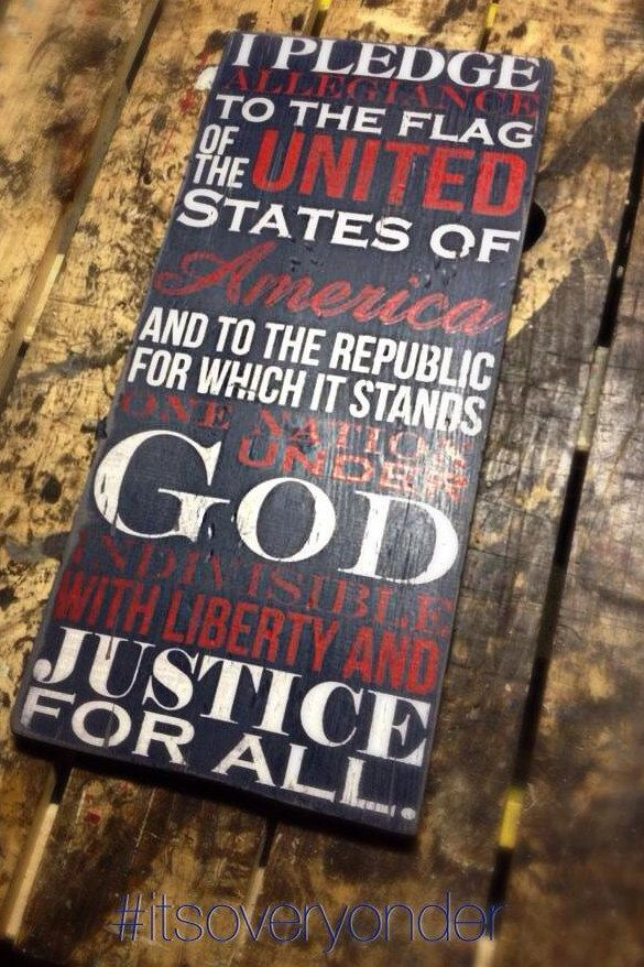 Wooden Sign - I Pledge Of Allegiance - Pallet wood - Rustic - USA - Red White Blue - Patriotic - America by itsoveryonder on Etsy https://www.etsy.com/listing/234457622/wooden-sign-i-pledge-of-allegiance