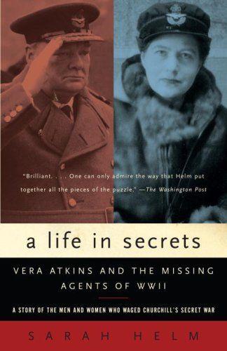 A Life in Secrets: Vera Atkins and the Missing Agents of ... https://www.amazon.com/dp/B001NJUOA8/ref=cm_sw_r_pi_dp_x_qRWEybNCHV0QZ
