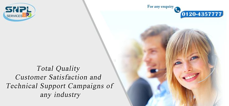 Total Quality Customer satisfaction and Technical support campaigns of any industry...