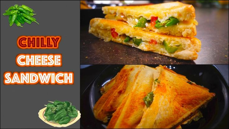 Chilly Cheese Sandwich - Spicy & Yummy - Dosa to Pizza