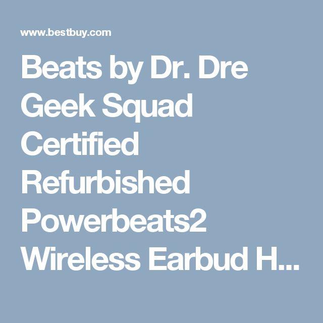 Beats by Dr. Dre Geek Squad Certified Refurbished Powerbeats2 Wireless Earbud Headphones Black GS-MHBE2AM/A - Best Buy