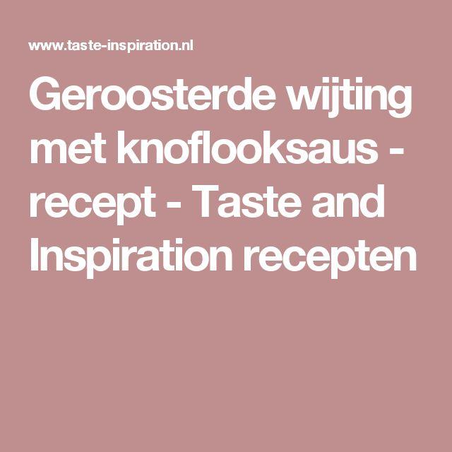 Geroosterde wijting met knoflooksaus  - recept - Taste and Inspiration recepten
